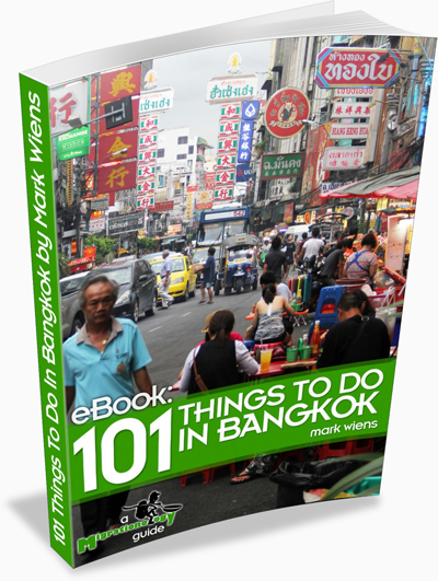 bangkok guide standing eBook: 101 Things To Do In Bangkok
