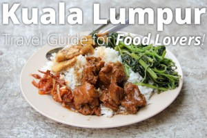 Kuala Lumpur travel guide for food lovers