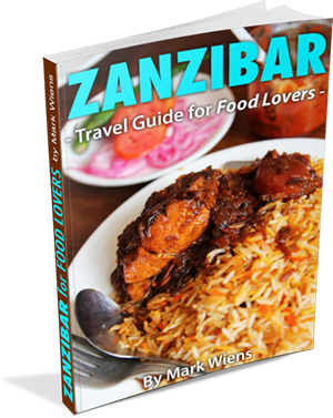zanzibar guide cover 300 The Ultimate Zanzibar Travel Guide for Food Lovers