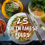 Vietnamese Food: 25 Must-Eat Dishes in Saigon (and Where To Try Them)
