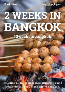 2 Weeks In Bangkok