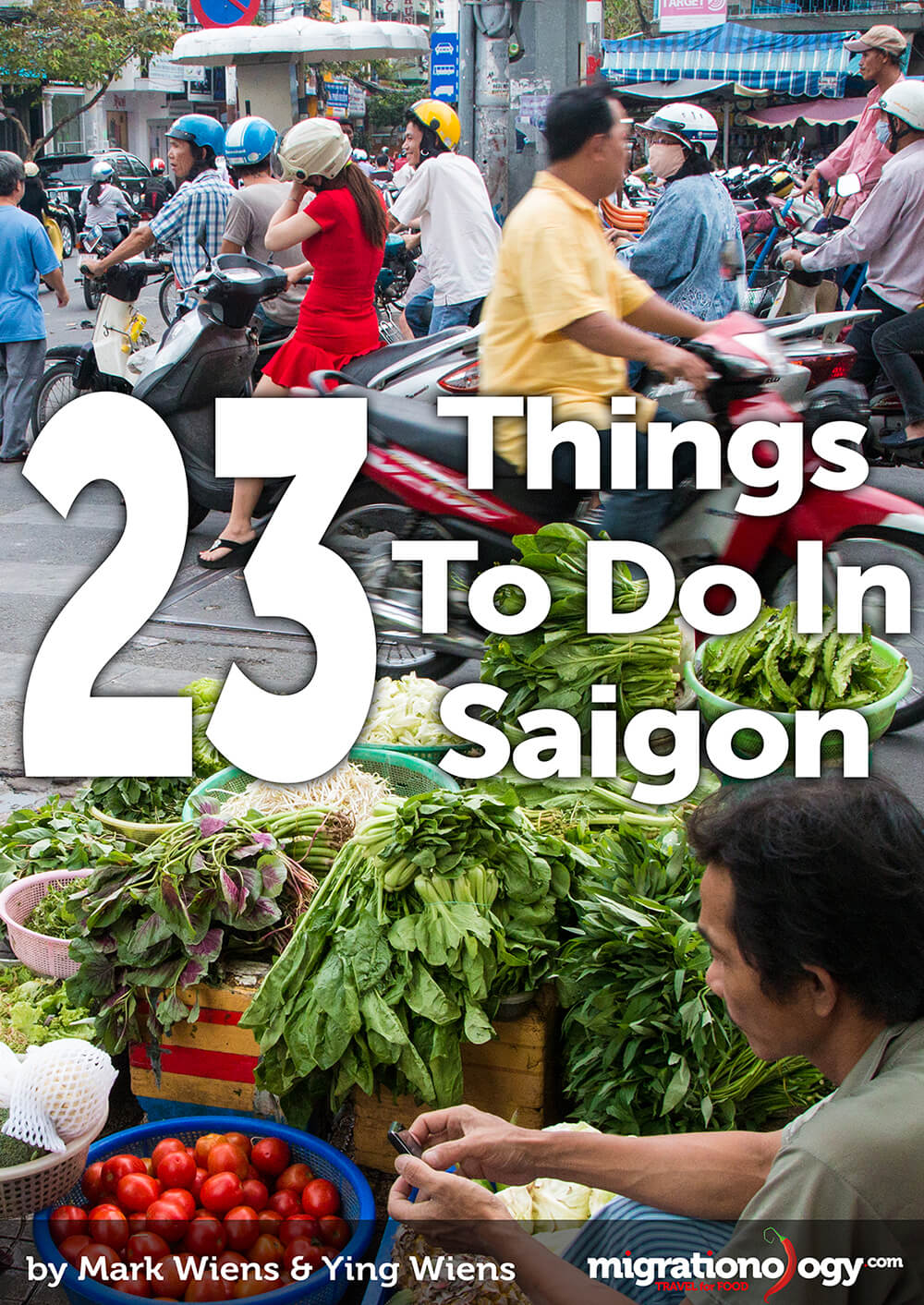 23 Things To Do In Saigon