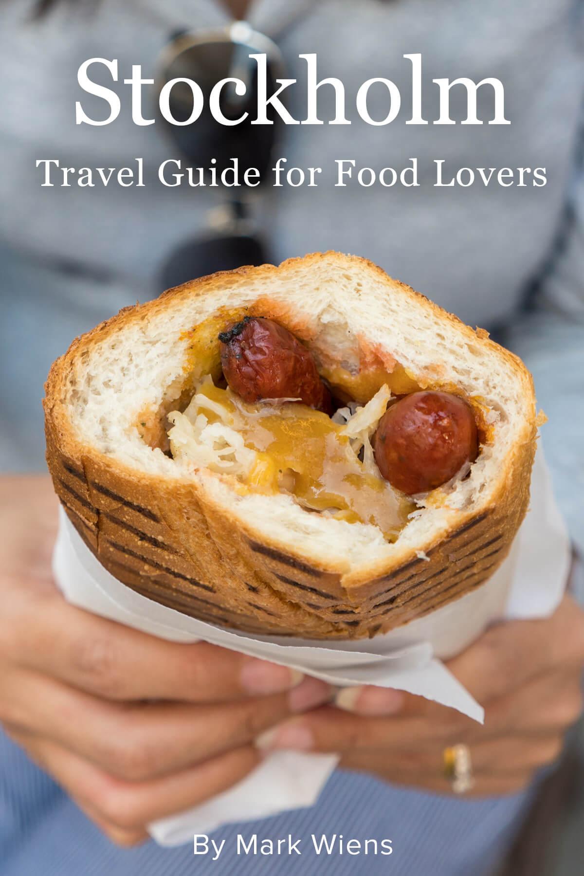 The Ultimate Stockholm Travel Guide for Food Lovers | Migrationology migrationology.com